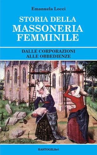 Copertina libro: Storia della massoneria femminile
